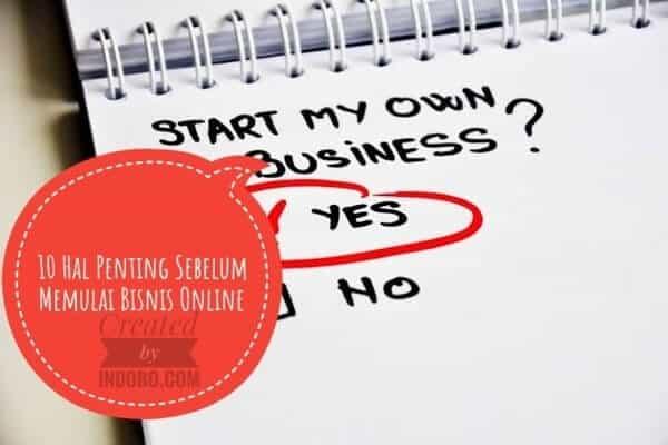 10 Hal Yang Harus Anda Ketahui Sebelum Memulai Bisnis Online
