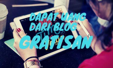 Cara Mendapatkan Uang Dari Blog Gratisan Terpopuler